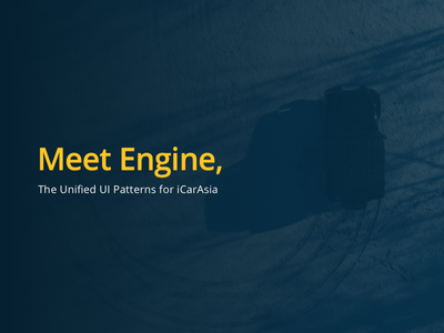 Engine by iCarAsia (Design System) icarasia patterns design ui unified engine