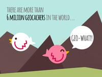 Geo-what?!