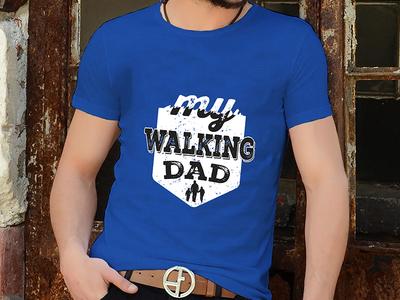 My walking dad T shirt Design