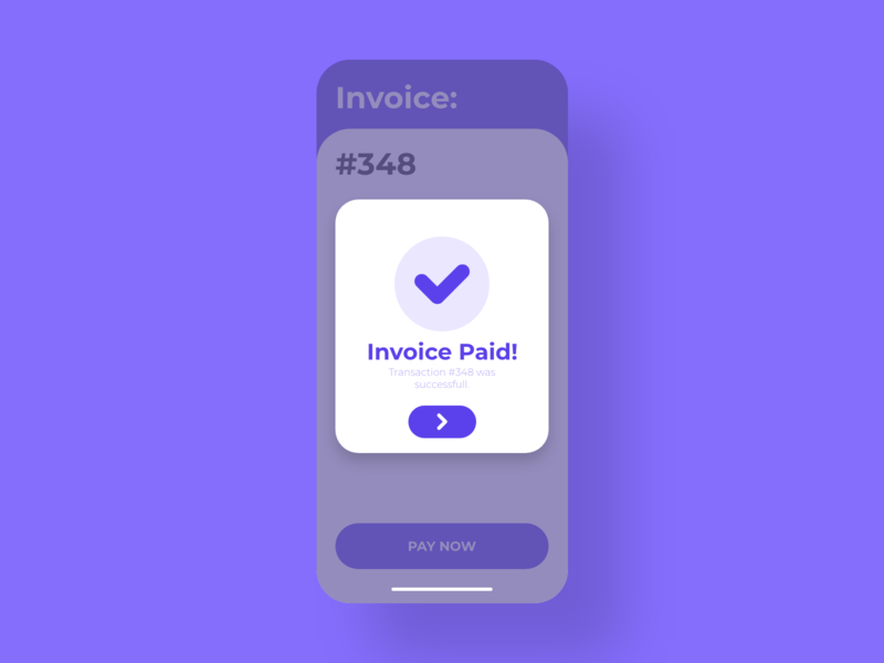 Confirmation - DailyUI - 054 confirmation payment transaction paid invoice user challenge dailydesignchallenge dailydesign dailychallenge dailyuichallenge interaction experience interface ixd ux ui dailyui 054 dailyui daily