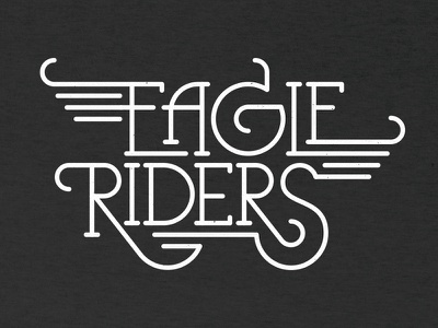 Eagle Riders typography custom hand drawn