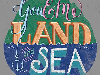 You and Me Land and Sea