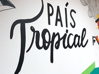 Wall lettering - País Tropical