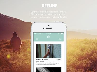 Offline Magazine mobile ios ui ux app magazine photography mission gothic product design ios7 flat