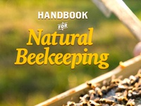 Handbook For Natural Beekeeping