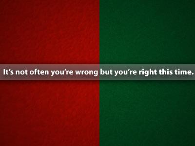 Not Often Wrong