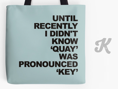Quay or Key? quotes totebags typography