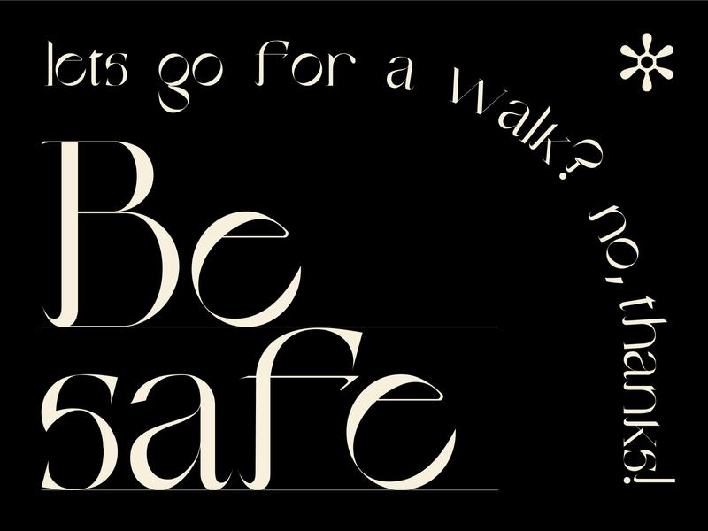 Be safe, dudes font illustrator virus stayathome stayhome quarantine covid19 coronavirus poster design typeface type typography vector application app minimal flat illustration