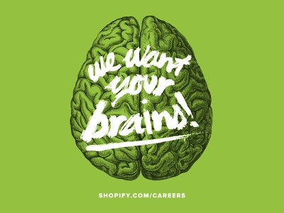 Shopify Recruitment Advert shopify brains zombie type green