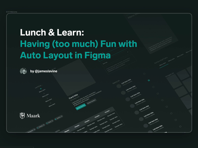 Lunch & Learn - Figma Auto Layout extensible components design system auto layout figma