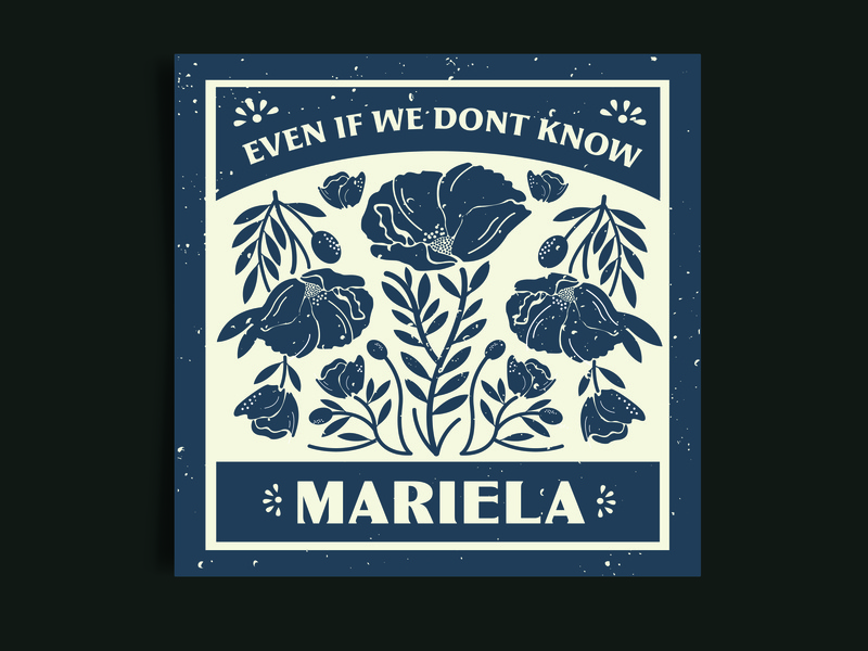 Even If We Don't Know - Mariela Album Cover