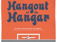 Hangout at the Hangar