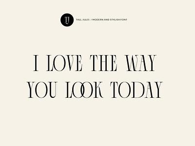 Tall Jules Modern and Stylish Font letters type magazine cool light skinny creative font modern serif