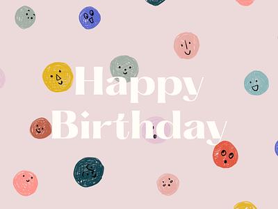 Happy Birthday smile illustration colorful happy birthday birthday birthday card color