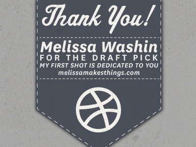 Thank you, Melissa! drafted banner thank you first shot design dribbble type matt thompson
