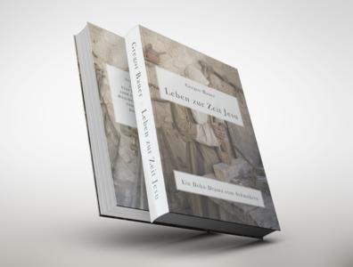 Book Cover Design for Leben zur Zeit Jesu jesus christianity cover art books typography visual art design book cover cover book