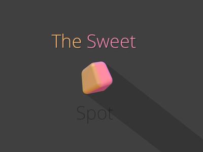 The Sweet Spot