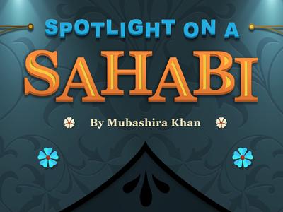 Spotlight On A Sahabi