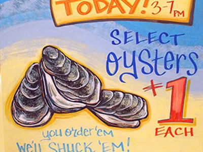 Oyster Sign painting sign illustration retail food lettering hand type color chalk