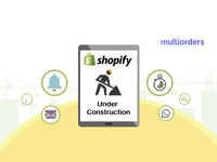 How To Put Shopify Store Under Construction Multiorders