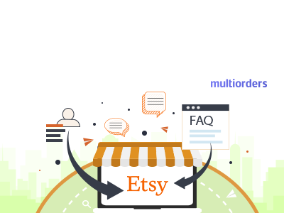How To Add Frequently Asked Questions On Etsy Multiorders frequently asked questions faq etsy shop etsy seller etsy online shop order fulfillment order management inventory management shipping management inventory ecommerce multichannel