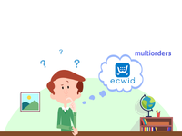 What Is Ecwid Store? Multiorders