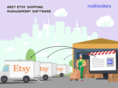 Best Etsy Shipping Management Software 2019 Multiorders