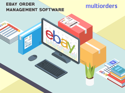 SOLUTION: eBay Order Management Software Multiorders
