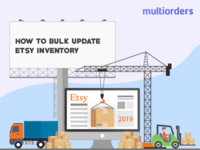 SOLUTION: How To Bulk Update Etsy Inventory 2019 Multiorders