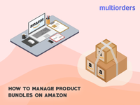 SOLVED: How To Manage Product Bundles On Amazon 2019 Multiorders