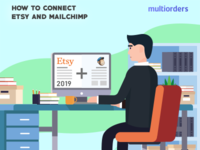 GUIDE: How To Connect Etsy And Mailchimp 2019 Multiorders