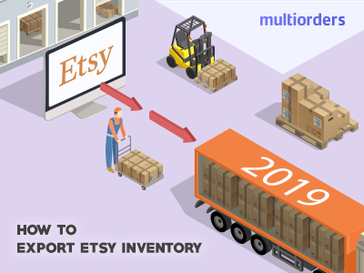 SOLUTION: How To Export Etsy Inventory 2019 Multiorders