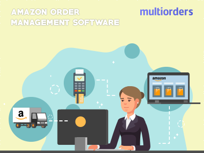 SOLUTION: Amazon Order Management Software Multiorders