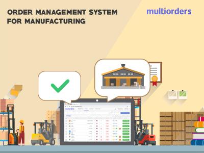 SOLUTION: Order Management System For Manufacturing Multiorders