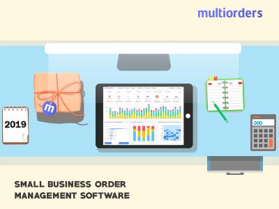 Small Business Order Management Software 2019 Multiorders order management software order software software manage orders orders business small business order management ecommerce
