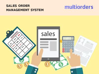 SOLUTION: Sales Order Management System Multiorders