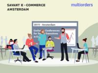 Savant E-commerce Amsterdam 2019 Multiorders