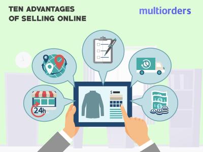 10 Advantages Of Selling Online Multiorders