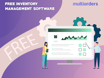 SOLUTION: Free Inventory Management Software Multiorders