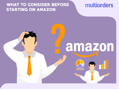 What To Consider Before Starting A Business On Amazon?
