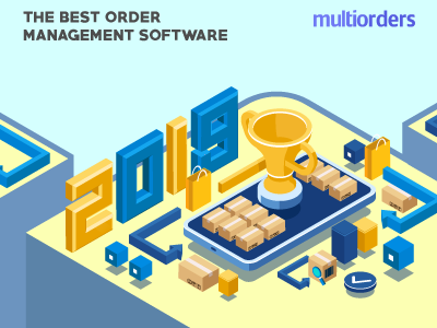 The Best Order Management Software 2019 Multiorders by