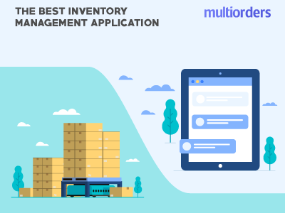 The Best Inventory Management Application Multiorders online store online shop order fulfillment order management shipping management ecommerce inventory management multiorders inventory management software inventory management application inventory
