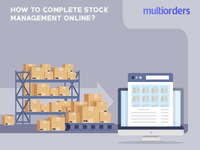 How To Complete Stock Management Online? Multiorders