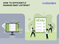 How To Efficiently Manage eBay Listings? Multiorders