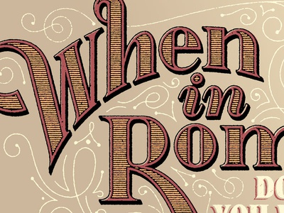 When in Rome frogers type typography lettering