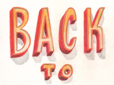 BACK TO WORK lettering type drawn dimentional