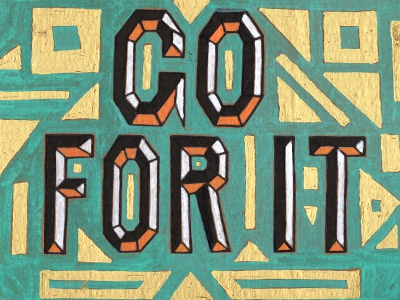 Go For It type lettering color handmade