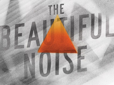 Beautiful Noise  texture noise dylan sneed the beautiful noise