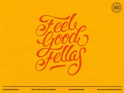 Feel good fellas badge branding identity vector logo lettering handlettering typography design illustration