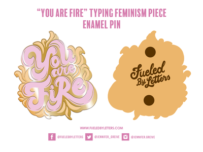 You Are Fire Enamel Pin hand drawn type script lettering illustrator graphic designer illustration typography hand lettering lettering typing feminism you are fire pin enamel pin